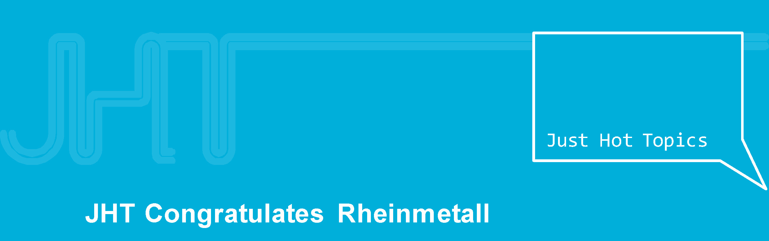 JHT Congratulates Rheinmetall image